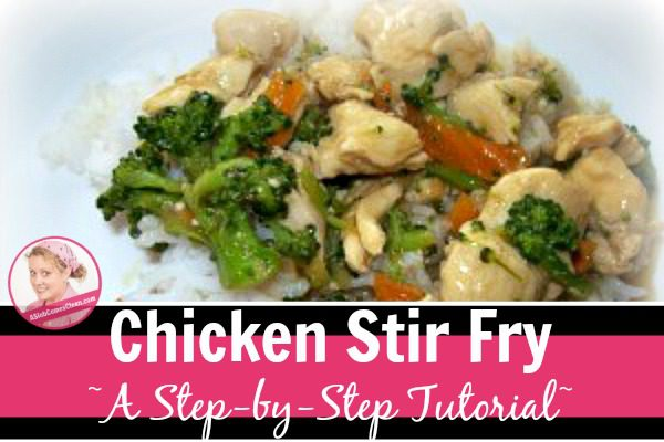 chicken stir fry a step by step tutorial at ASlobComesClean.com
