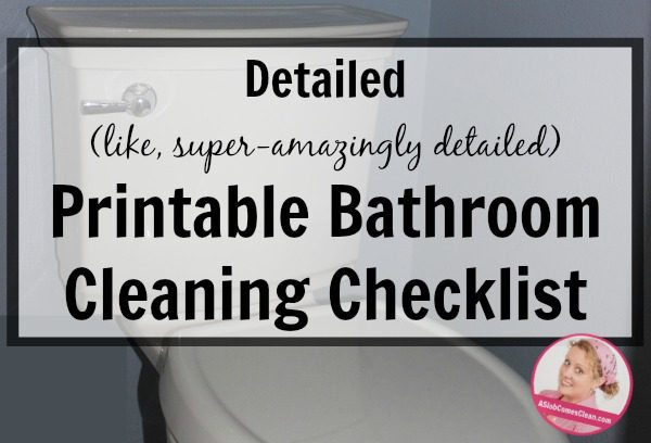 detailed printable bathroom cleaning checklist - Bathroom Cleaning Checklist