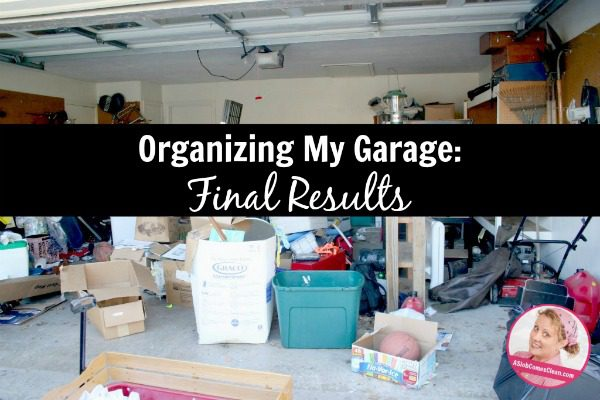 organizing my garage Day Two at ASlobComesClean.com Spring Spruce Up