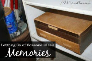 Letting Go of Someone Else's Memories