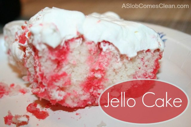 How to Make Jello Cake (My FAVE) at ASlobComesClean.com