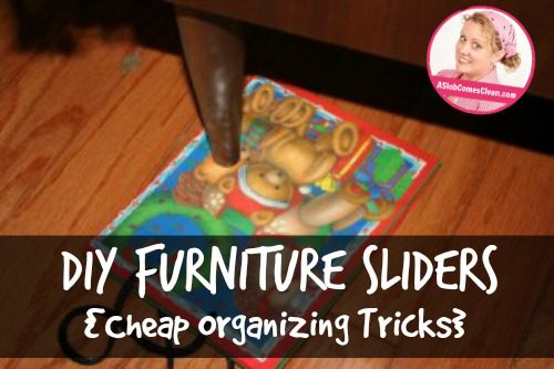 DIY Furniture Sliders at ASlobComesClean