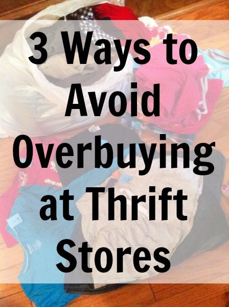 Don't overbuy at thrift stores