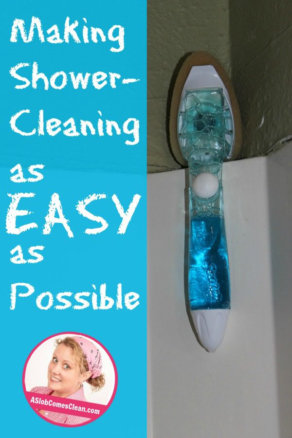 How I Make Shower-Cleaning as Easy as Possible at ASlobComesClean.com