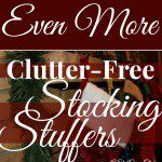 MORE Clutter Free Stocking Stuffer Ideas