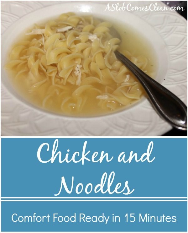 How to Make Chicken and Noodles Fast at ASlobComesClean.com
