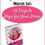 Only Available for 20 More Days – 28 Days to Hope for Your Home!
