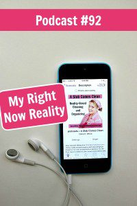 092 My Right Now Reality Podcast