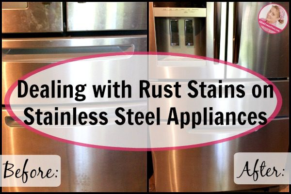 Dealing With Rust Stains On Stainless Steel Appliances At  ASlobComesClean.com