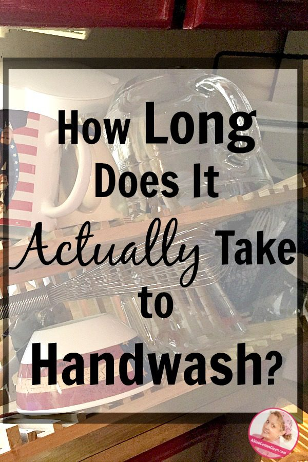 how-long-does-it-actually-take-to-handwash-reality-of-handwashing-dishes-for-a-family-of-five-at-aslobcomesclean-com
