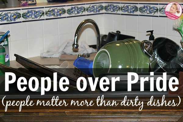 People over Pride People matter more than dirty dishes at ASlobComesClean.com