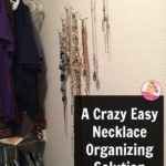 A Crazy Easy Necklace Organizing Solution (that actually works!)