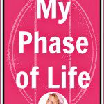 My Phase of Life pin at ASlobComesClean.com