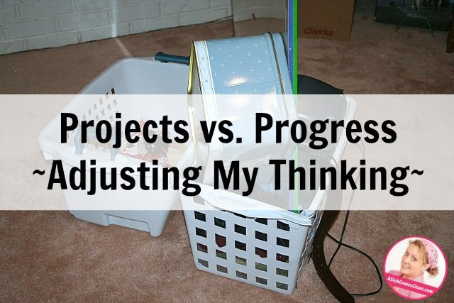projects and progress changing my thinking at ASlobComesClean.com