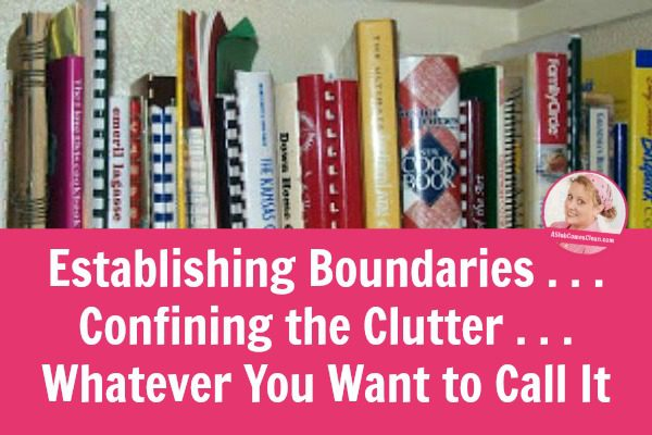 Establishing-Boundaries-Confining-Clutter-Whatever-You-Call-It title at A-Slob-Comes-Clean-639x1024