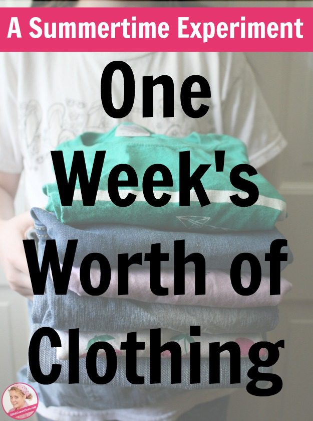 One Week's Worth of Clothing - My Summer Experiment of Drastic Measures at ASlobComesClean.com