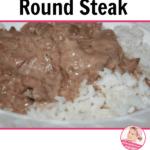 Classic Round Steak a Crock Pot Recipe at ASlobcomesClean.com