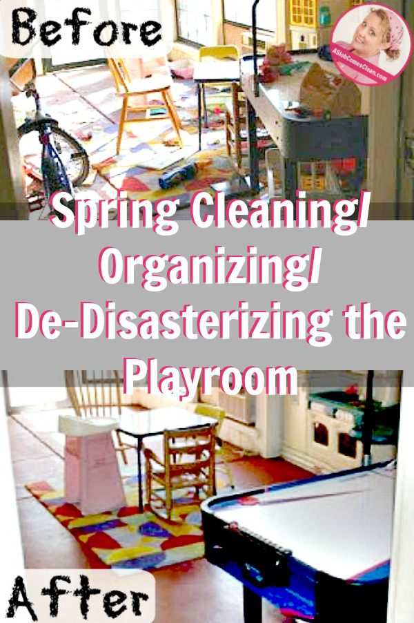 Spring CleaningOrganizingDe-Disasterizing the Playroom pin at ASlobcomesClean.com