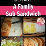 Picnic Recipe Family Sub Sandwich at ASlobComesClean.com pin