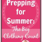 Prepping for Summer: The Big Clothing Count