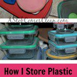 How I Store Plastic Food Containers - A Slob Comes Clean