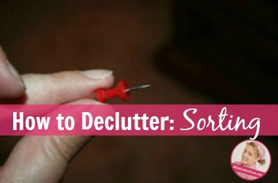fb Decluttering-Tips-How-to-Sort-at-ASlobComesClean.com_