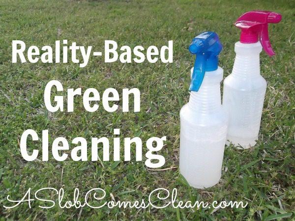 Reality-Based Green Cleaning