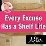 Every Excuse Has a Shelf Life