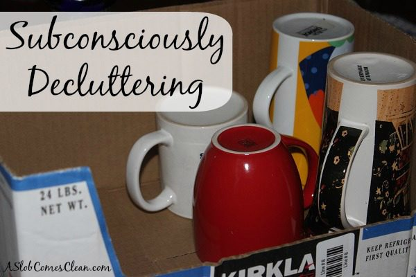 Sometimes I Need to Take Advantage of Subconscious Decluttering Moments at ASlobComesClean.com