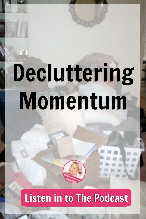 decluttering_momentum_podcast_40_at_ASlobComesClean.com