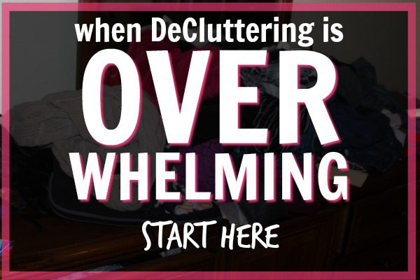 When decluttering is overwhelming and you don't know where to start, start here.
