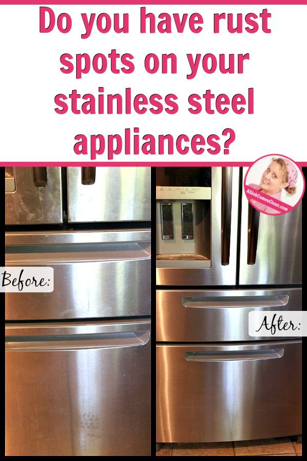 Dealing With Rust Stains On My Stainless Steel Appliances