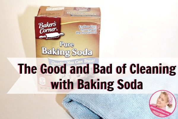The Good and Bad of Cleaning with Baking Soda at ASlobcomesClean.com