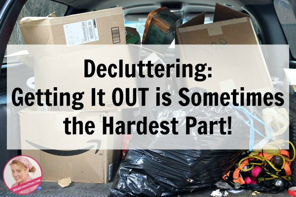 decluttering-getting-it-out-is-sometimes-the-hardest-part-at-aslobcomesclean-com-fb