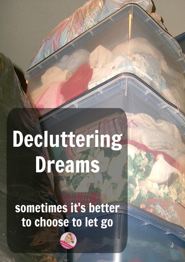 Decluttering Dreams A Reader Shares Her Story about Choosing to Let Go at ASlobComesClean.com