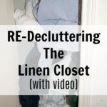 declutter linen closet again at ASlobComesClean.com