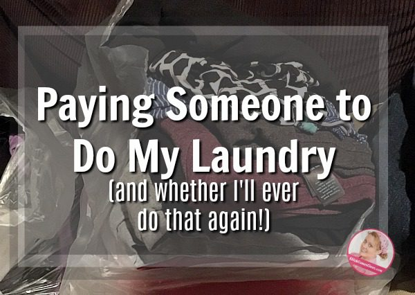 Paying Someone to Do My Laundry (and whether I'll ever do that again!) at ASlobComesClean.com