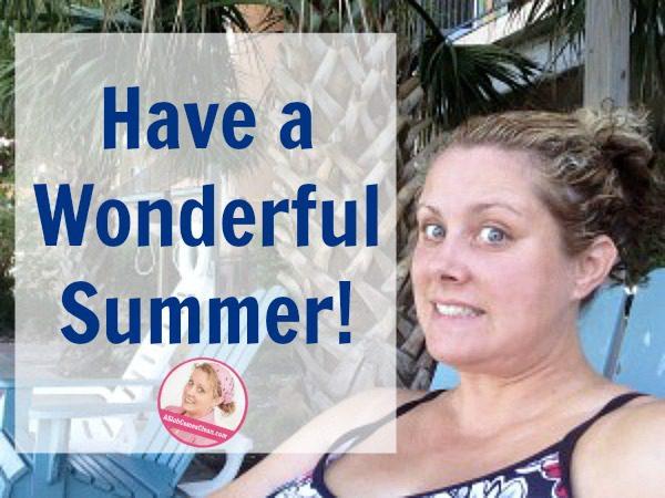 Have a Wonderful Summer at ASlobComesClean.com fb