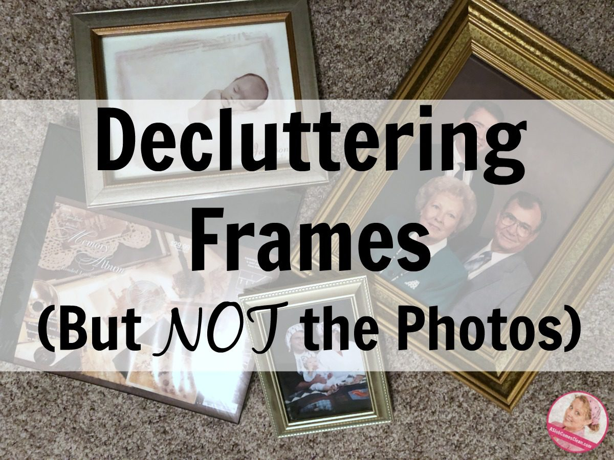 Decluttering Frames (But Not the Photos) at ASlobComesClean.com