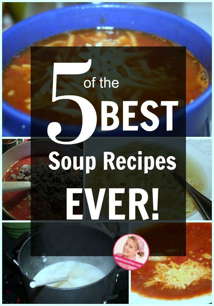 five best soup recipes family favorites at ASlobComesClean.com(1)