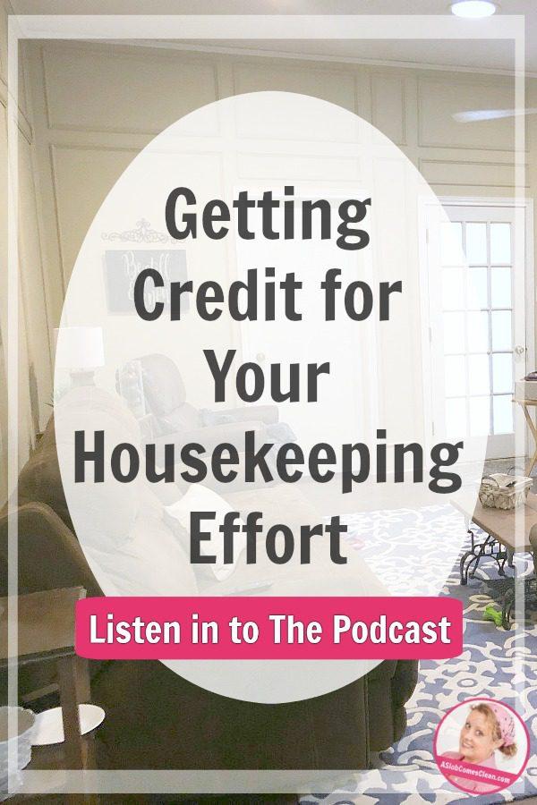 get-credit-for-housekeeping-effort-podcasst-240-at-aslobcomesclean.com